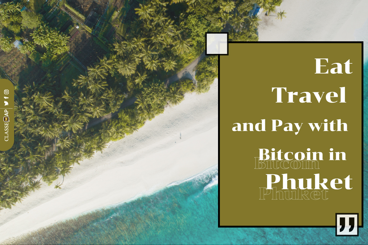 eat travel and pay with bitcoin in phuket