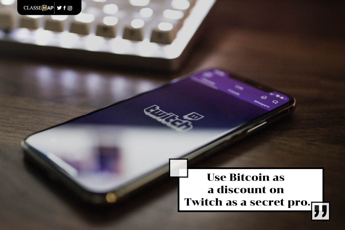 use bitcoin as a discount on twitch as a secret pro